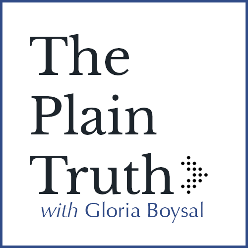 The Plain Truth with Gloria Boysal